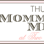 Mommy-Brain Mixer Link Up