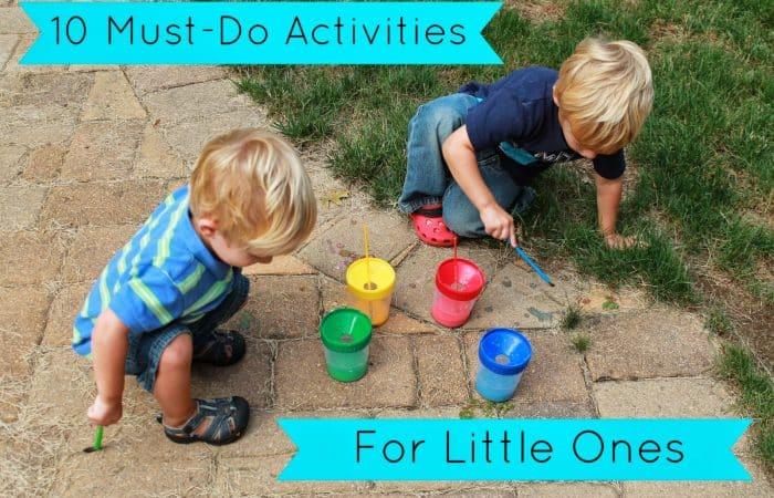 10 Must-Do Activities for Little Ones
