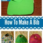 How to Make A Bib (Very Easily)