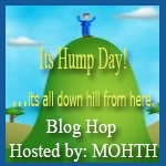 Co Host:  It's Hump Day Blog Hop!