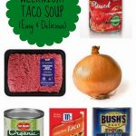 Favorite & Easy Soup Idea: Taco Soup