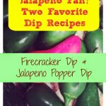 Two Favorite Jalapeño Dip Appetizers