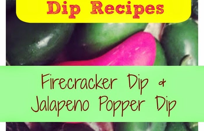Two Favorite Jalapeño Dip Appetizers