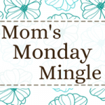 Co-Host:  Mom's Monday Mingle