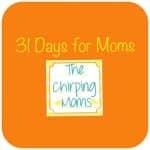31 Days for Moms