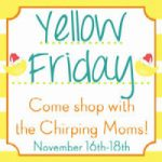 Preview into Yellow Friday—FIVE DAYS!!!!