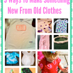 5 Ways to Make Something New From Old Clothes