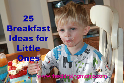 25 Breakfast Ideas for Kids || The Chirping Moms