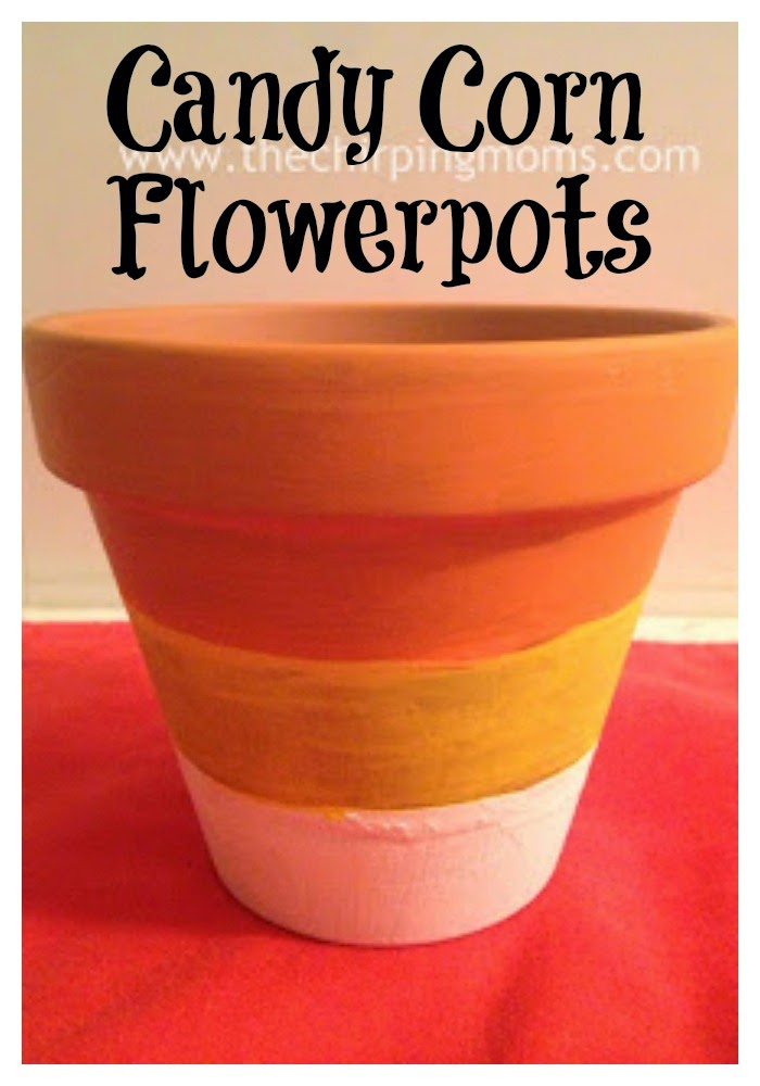 Candy Corn Flowerpots II The Chirping Moms