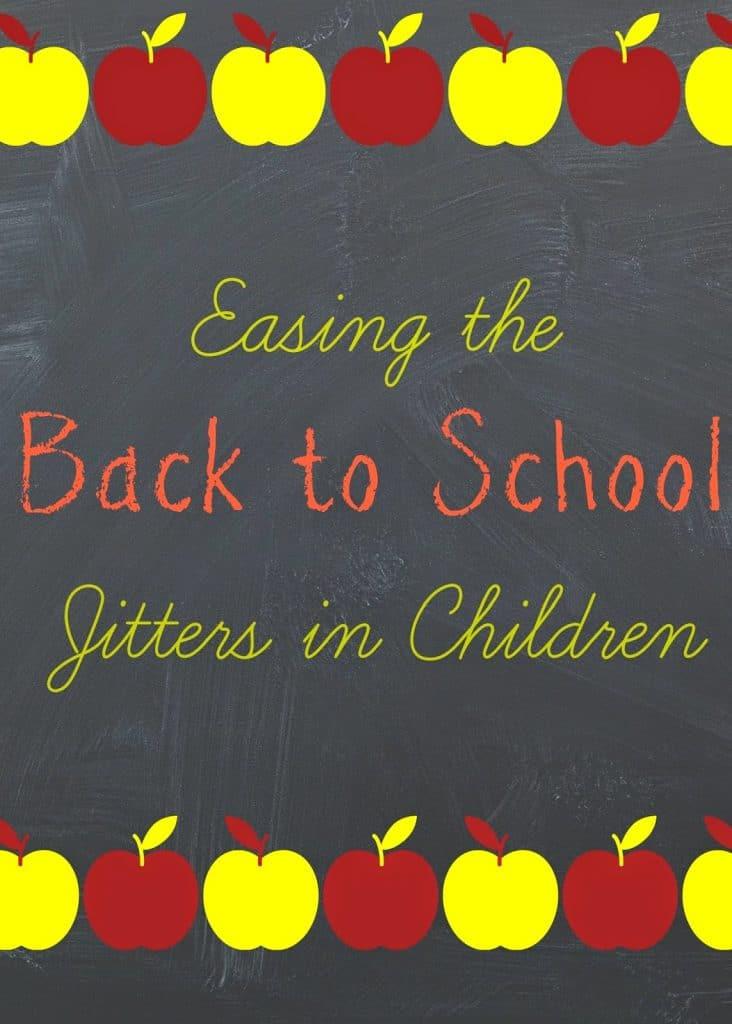 Easing Back to School Jitters in Children