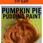Pumpkin Pie Pudding Paint