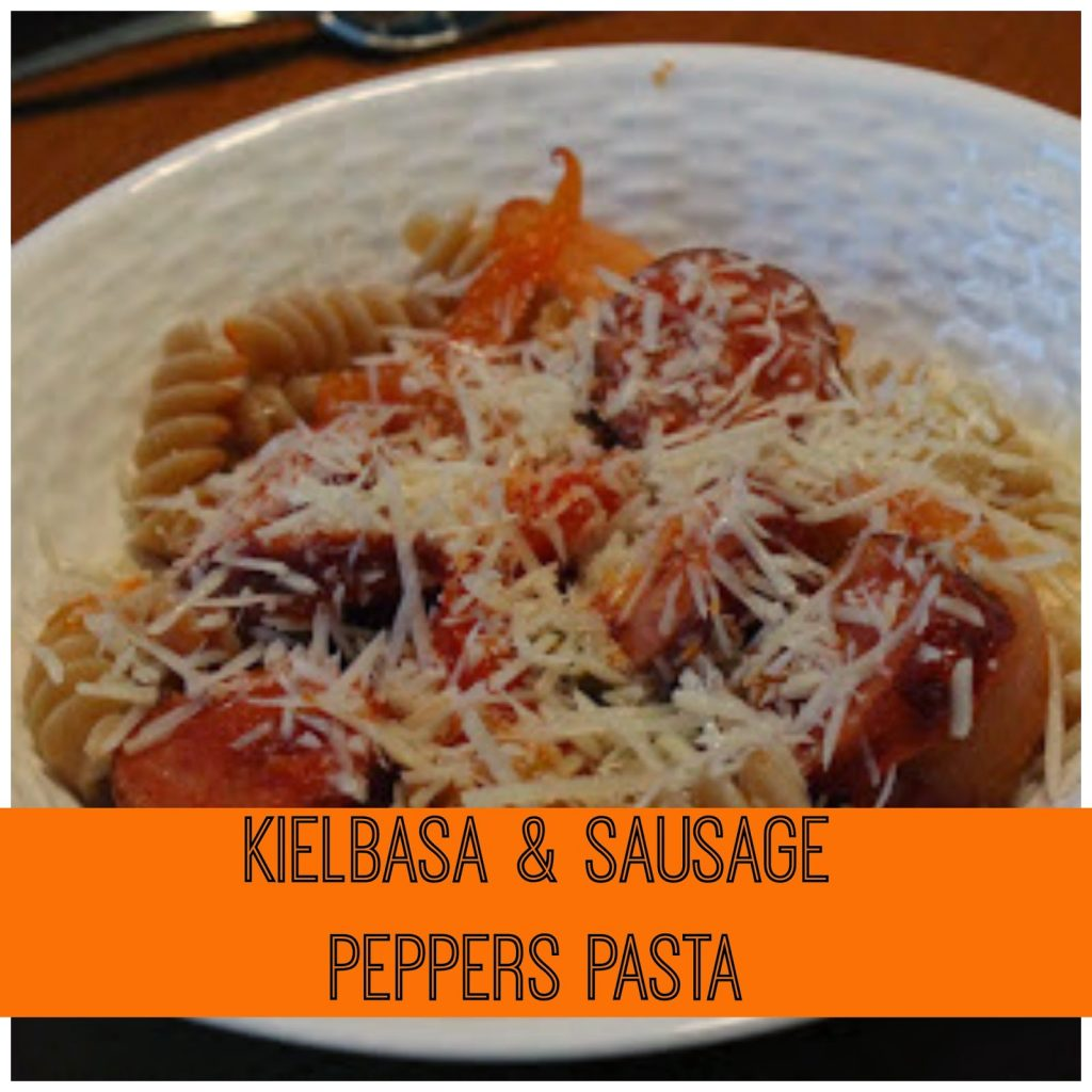 Sausage & Peppers Pasta : The Chirping Moms