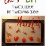 DIY Thankful Display