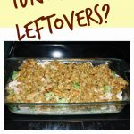 An Easy Recipe Using Thanksgiving Leftovers: Leftover Turkey Casserole