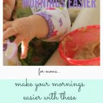 Simple Steps to Making Mornings Easier