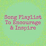 2 Music Playlists for You:  Songs for Exercise & Songs to Inspire