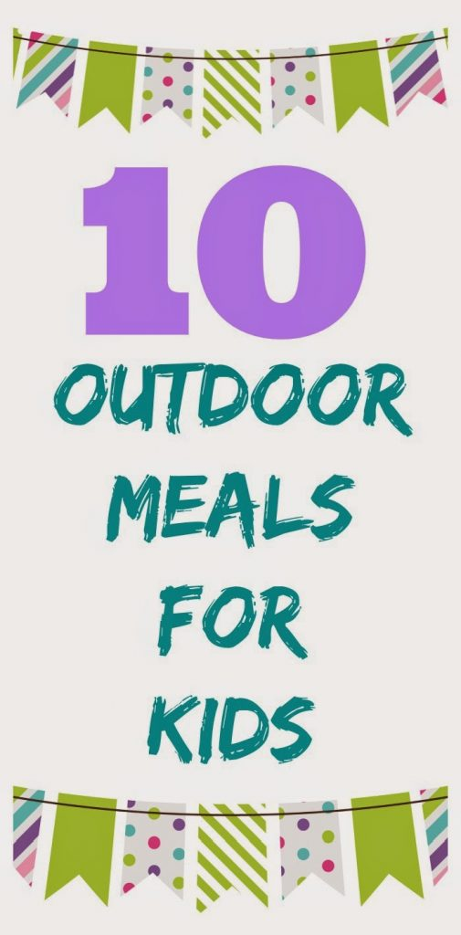 Outdoor Dinner Ideas for Families & Kids || The Chirping Moms