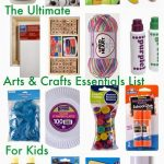 The Ultimate Arts & Crafts Essentials List