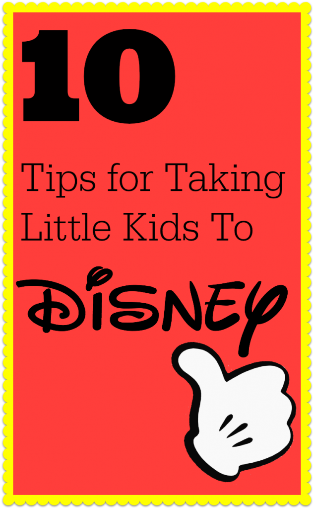 Tips For Taking Little Ones To Disney