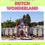 Dutch Wonderland: A Kingdom for Kids