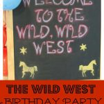 A Wild, Wild West Birthday Party