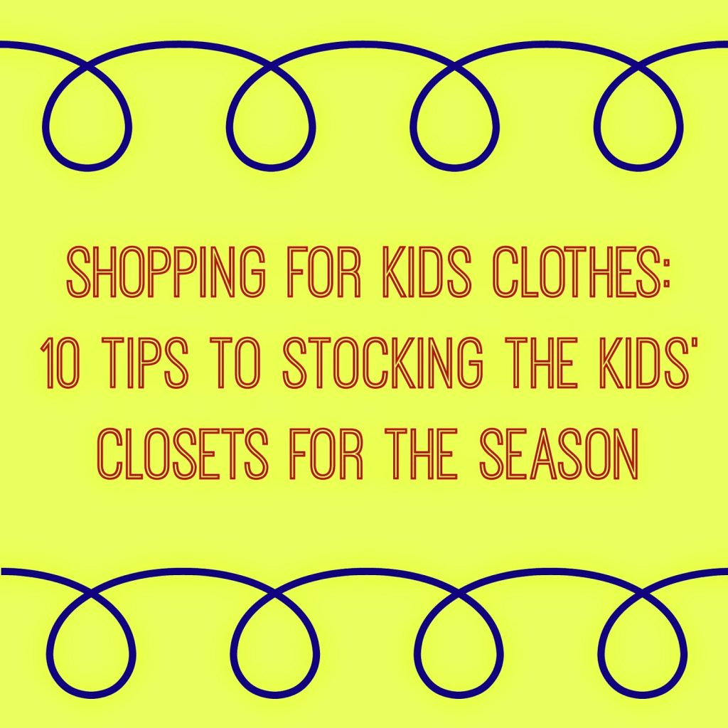 Tips to Prepare Kids' Closets Each Season || The Chirping Moms