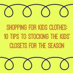 Prepping the Kids' Closets for Fall!