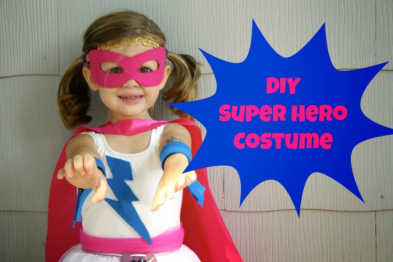 Diy Super Hero Costume Girls Chirping Moms