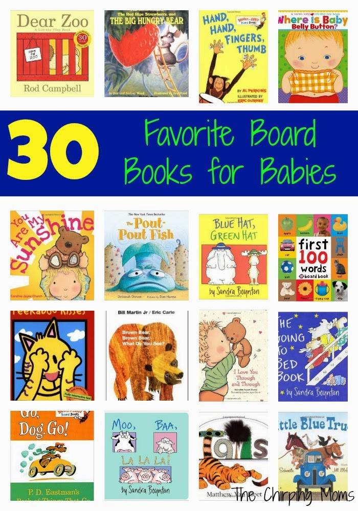 Favorite Board Books for Toddlers & Babies : The Chirping Moms