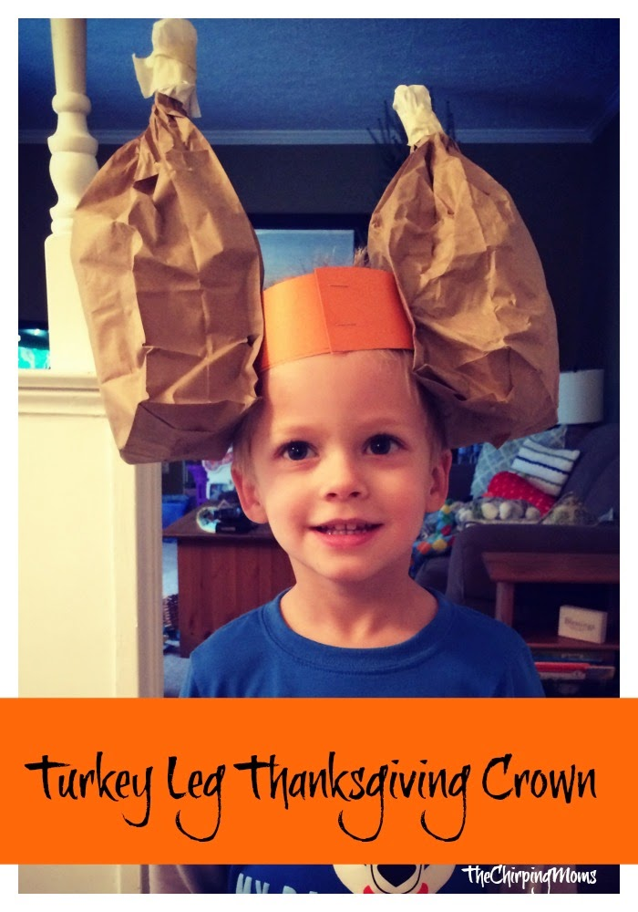 Turkey Leg Thanksgiving Crown : The Chirping Moms