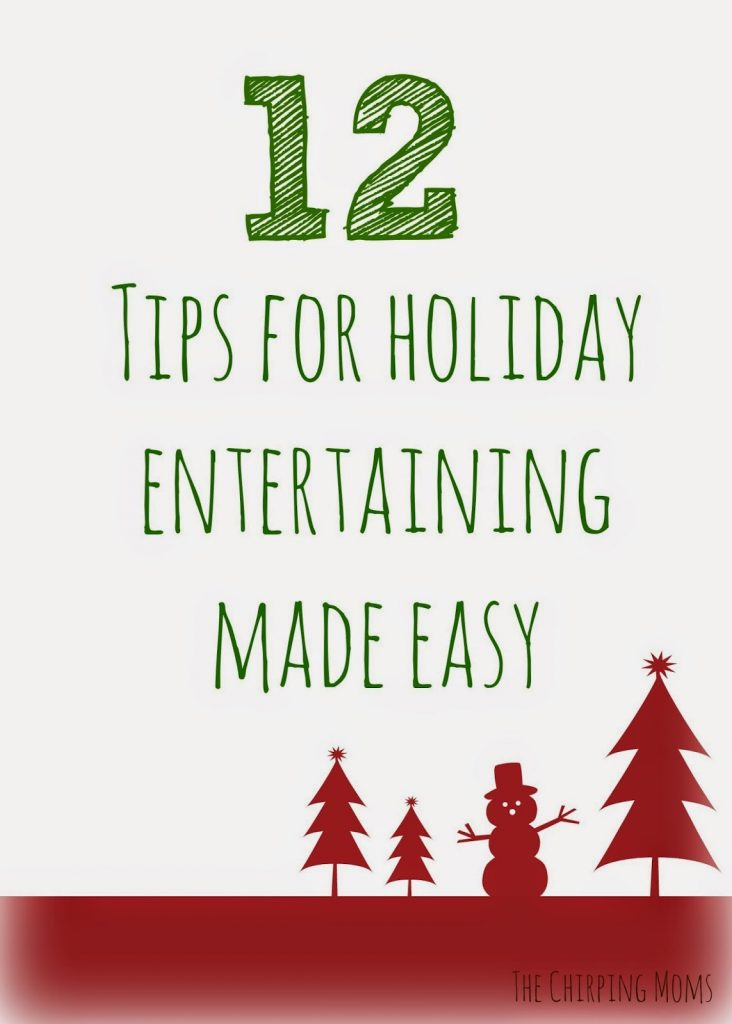 12 Tips for Holiday Entertaining : The Chirping Moms