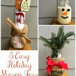 3 Ways to Use a Mason Jar This Christmas