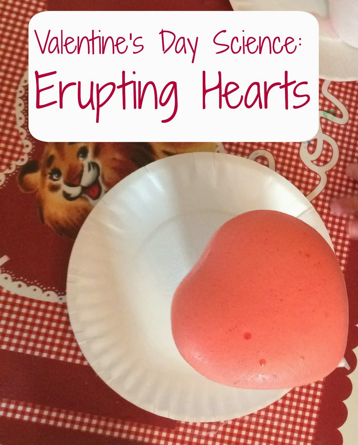 Schön Valentineu0027s Day Science Experiment: Erupting Hearts   The Chirping Moms