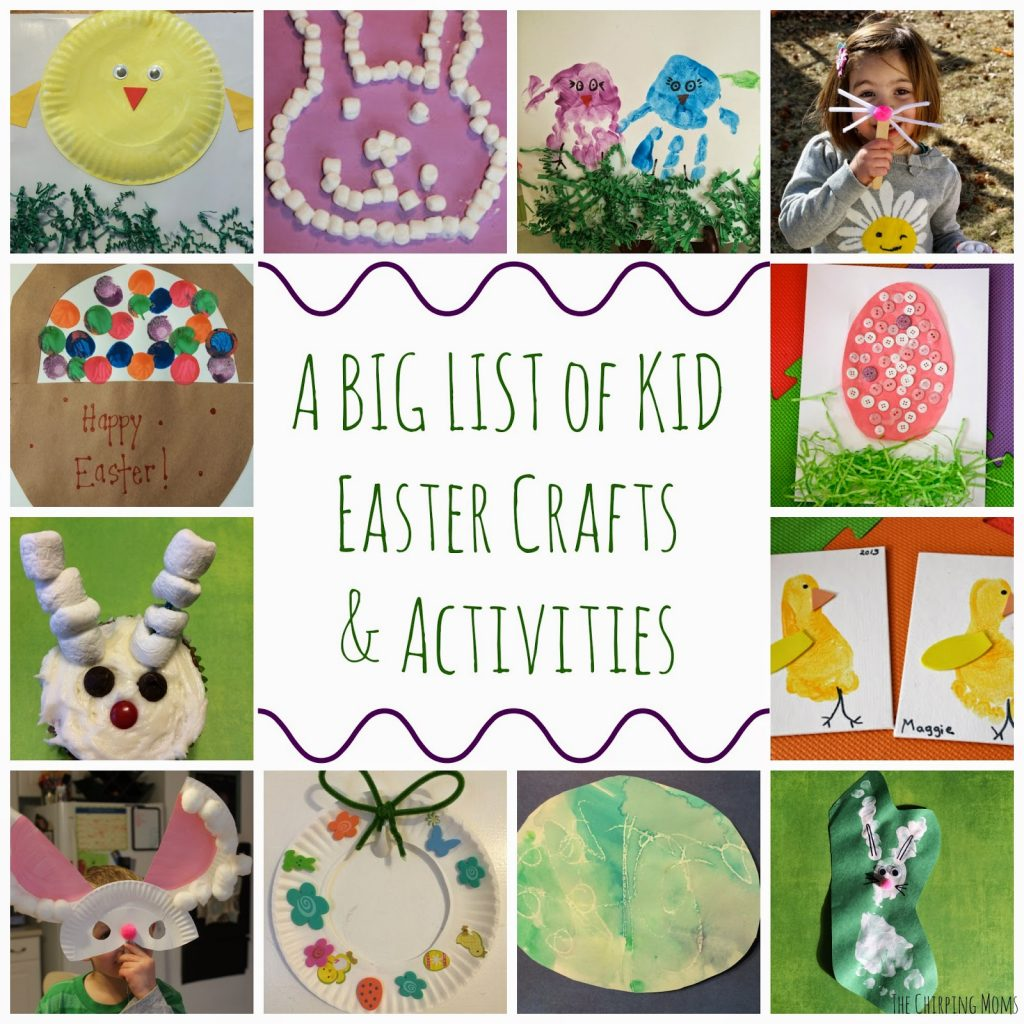 A Giant List Of Easter Crafts Activities For Kids The Chirping Moms