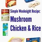 Simple Weeknight Recipe: Mushroom Chicken & Rice
