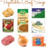Family Favorite Dinner Recipe:  Vegetable Beef Soup
