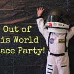 Kid Party Ideas: An Out of This World Space Party