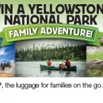 Win a Yellowstone National Park Family Adventure!