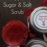 DIY Peppermint Sugar & Salt Scrub