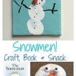 Sweet Little Fingerprint Snowmen: Craft + Book + Snack