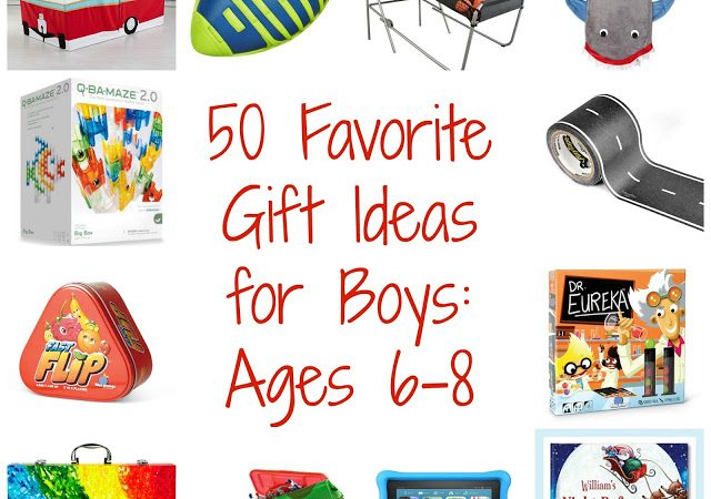 50 Favorite Gift Ideas for Boys: Ages 6-8