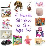 50 Favorite Gift Ideas for Girls, Ages 3-5