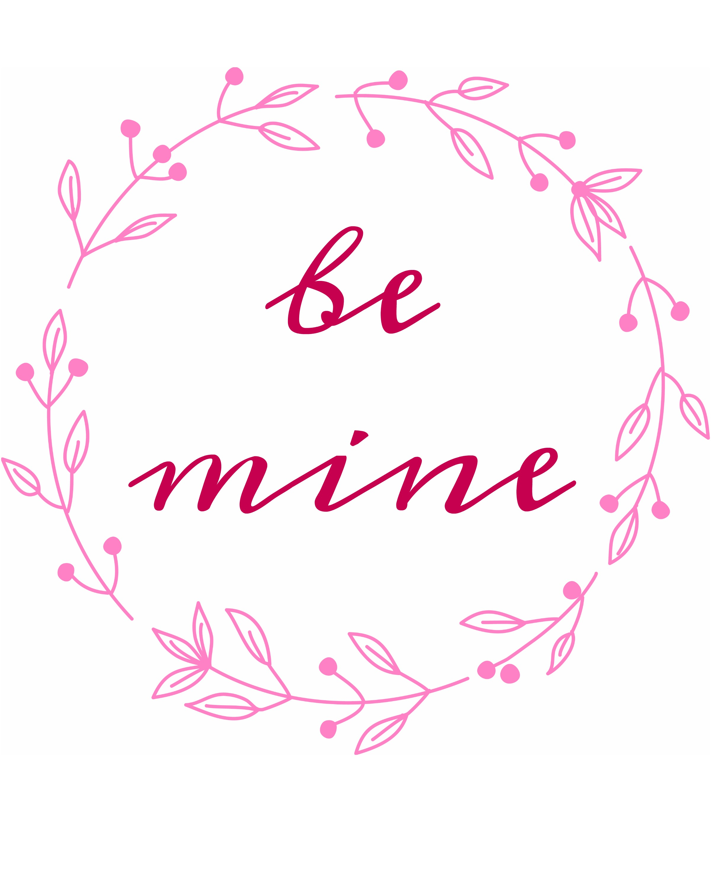 Valentineu0027s Day Free Printable Sign. Be Mine ...