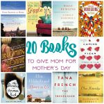 20 Books to Give Mom for Mother's Day
